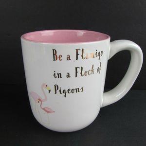 Be A Flamingo In A Flock Of Pigeons J'Adore Mug